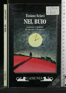 NEL-BUIO-Canzoni-e-ballate-di-morte-e-d-039-amore-Tiziano-Sclavi-Camunia