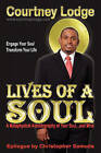 Lives of a Soul: A Metaphysical Autobiography of Your Soul...and Mine by MR Courtney George Lodge (Paperback / softback, 2009)