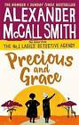 Precious and Grace by Alexander McCall Smith (Paperback, 2017)