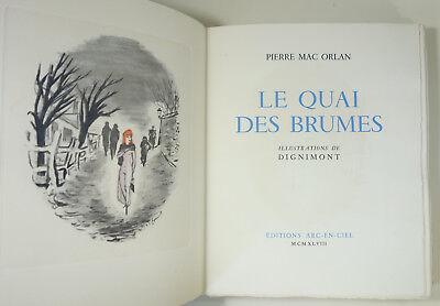 MAC ORLAN Le Quai des Brumes. Illustrations couleurs de Dignimont NUM 1948 rare