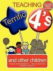 Teaching Terrific Fours by Carol Crownover, AnaLynn Jones, Elizabeth Jones (Paperback, 2006)