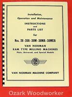 Van Norman 28, 28a, 38m, 38ma, 38mea Milling Machine Operator & Part Manual 0733
