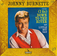 "7"" - Johnny Burnette - Down To The River / Little Boy Sad - Liberty 55298 - 1961"