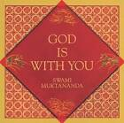 God is with You by Swami Muktananda (Paperback, 1993)