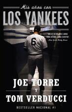 Mis años con los Yankees (Spanish Edition), Verducci, Tom, Torre, Joe, Acceptabl