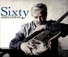 Sixty 0766397463025 by John Cowan CD