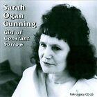 Girl of Constant Sorrow by Sarah Ogan Gunning (CD, Aug-2010, Folk-Legacy)