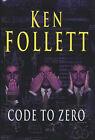 Code to Zero by Ken Follett (Hardback, 2000)