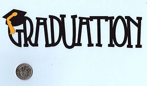 Graduation-Die-Cuts-Phrase-Die-Cuts-U-choose-color-s-Page-Topper-Cricut
