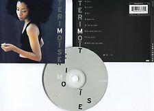 Teri MOÏSE (CD) 1998 Il sait, Star, Encore fou, Déjà...