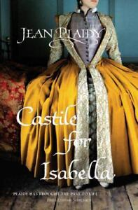Castile-for-Isabella-Spanish-Trilogy-1-by-Miss-Jean-Plaidy-Paperback-Book