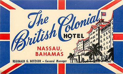 British Colonial Hotel ~NASSAU BAHAMAS~ Great ART DECO Luggage Label *MINT* 1950