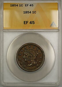 1854 Braided Hair Large Cent 1c Coin ANACS EF-45 PRX