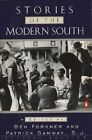 Stories of The Modern South Revised Edition by Patrick Samway 9780140247053