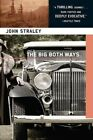 The Big Both Ways by John Straley (Paperback, 2014)