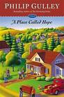 A Place Called Hope by Philip Gulley (Paperback, 2015)