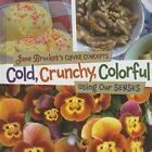 Cold, Crunchy, Colorful: Using Our Senses by Jane Brocket (Hardback, 2014)