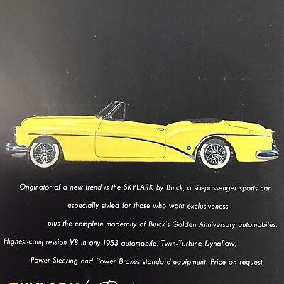 1953 Buick Skylark Like the World of Flights Vintage Print Ad