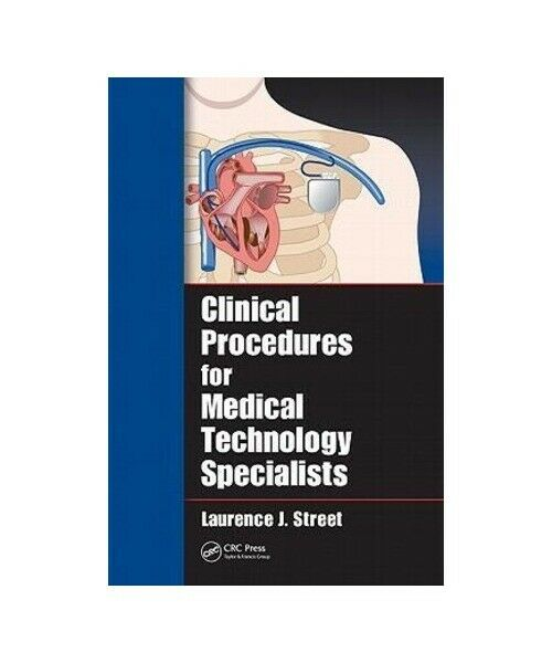 Laurence J. Street Clinical Procedures for Medical Technology Specialists