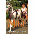 Mike by Rosemary Hayes (Paperback, 2015)