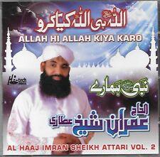 ALLAH HI ALLAH KIYA KARO ( AL HAAJ IMRAN SHEIKH ATTARI ) VOL. 2 - NEW NAAT CD
