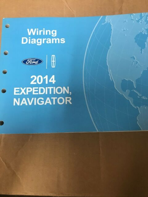 2014 Ford Expedition Lincoln Navigator Electrical Wiring