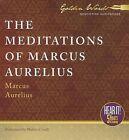 The Meditations of Marcus Aurelius by Marcus Aurelius (CD-Audio, 2013)