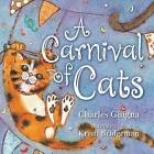 A Carnival of Cats by Charles Ghigna (Board book, 2015)