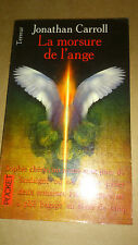 Jonathan Carroll - La morsure de l'ange