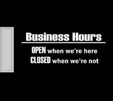 Business hours funny vinyl decal sticker store front door open close sign light