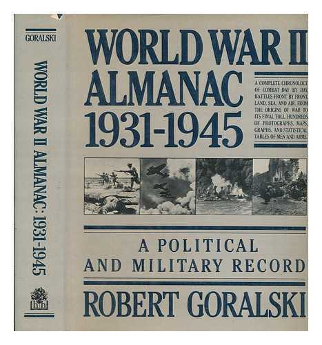 World War II almanac, 1931-1945: a political and military record / Robert...