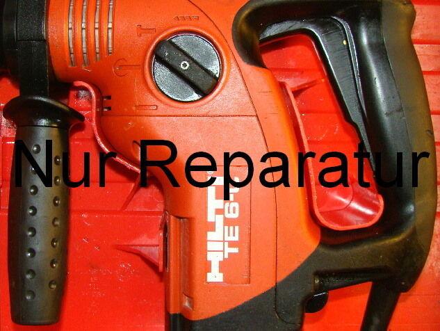 Reparatur Ihrer Hilti TE 6 C oder S zum Festpreis