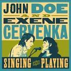 Singing And Playing von Exene Doe John & Cervenka (2012)
