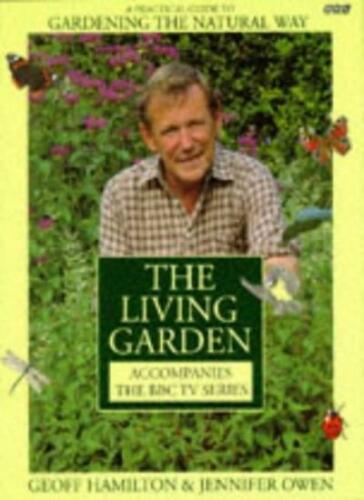 1 of 1 - BOOK-The Living Garden,Geoff Hamilton, Jennifer Owen