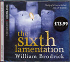 The Sixth Lamentation by William Brodrick (CD-Audio, 2005)