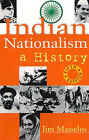 Indian Nationalism: A History by Jim Masselos (Paperback, 2010)