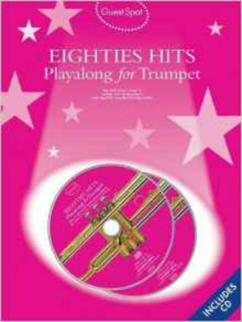 Guest Spot Eighties Playalong Hits For Trumpet (Book And 2 Cds) Tpt B, Very Good