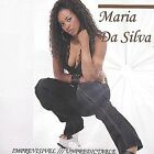 Imprevisivel/Unpredictable by Maria DaSilva (CD, Jul-2004, Mich2050)