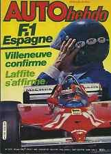 AUTO HEBDO n°272 du 25 Juin 1981 GP d'Espagne Villeneuve BMW série 5