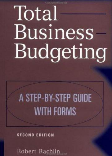 Total Business Budgeting: A Step-by-Step Guide with Forms, 2nd Edition-ExLibrary