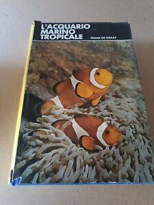Libro L'acquario marino tropicale - Frank De Graaf