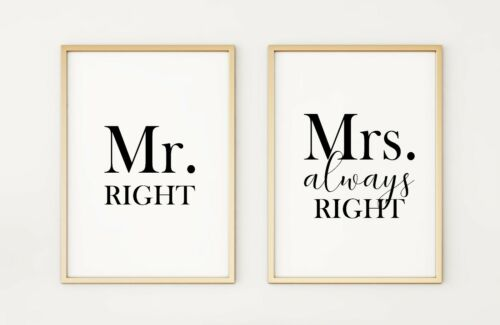 Mr /& Mrs Always Right Set de 2 AFFICHE A4 Imprime PO285