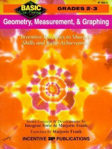 Geometry, Measurement, & Graphing: Grades 2-3 (Basic, Not Boring  2 to 3) Forte