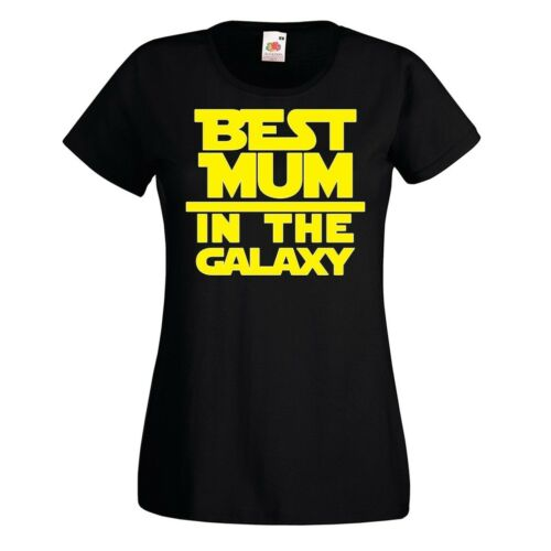 Ladies Best Mum In The Galaxy T-shirt Mothers Day Gift Top Star Mummy Wars