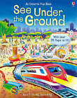 See Inside: Under the Ground by Alex Frith (Hardback, 2007)
