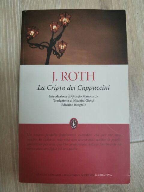 Joseph Roth: La cripta dei cappuccini - Newton Compton 2010