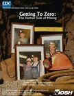 Getting to Zero: The Human Side of Mining by National Institute Fo Safety and Health, Centers for Disease Cont And Prevention, Department of Health and Human Services (Paperback / softback, 2014)