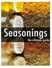 Seasonings - The Ultimate Guide by Encore Books 9781496127846 Paperback 2014