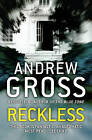 Reckless by Andrew Gross (Paperback, 2010)