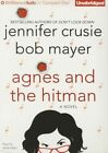 Agnes and the Hitman by Jennifer Crusie, Bob Mayer (CD-Audio, 2015)